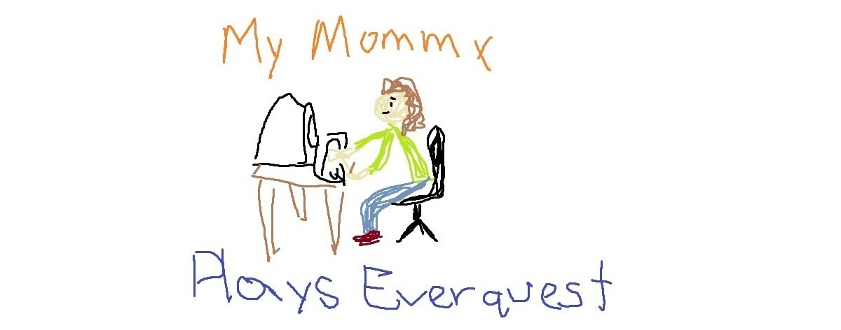 MOMMY PLAYS EVERQUEST