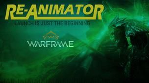 Re animator warframe issue